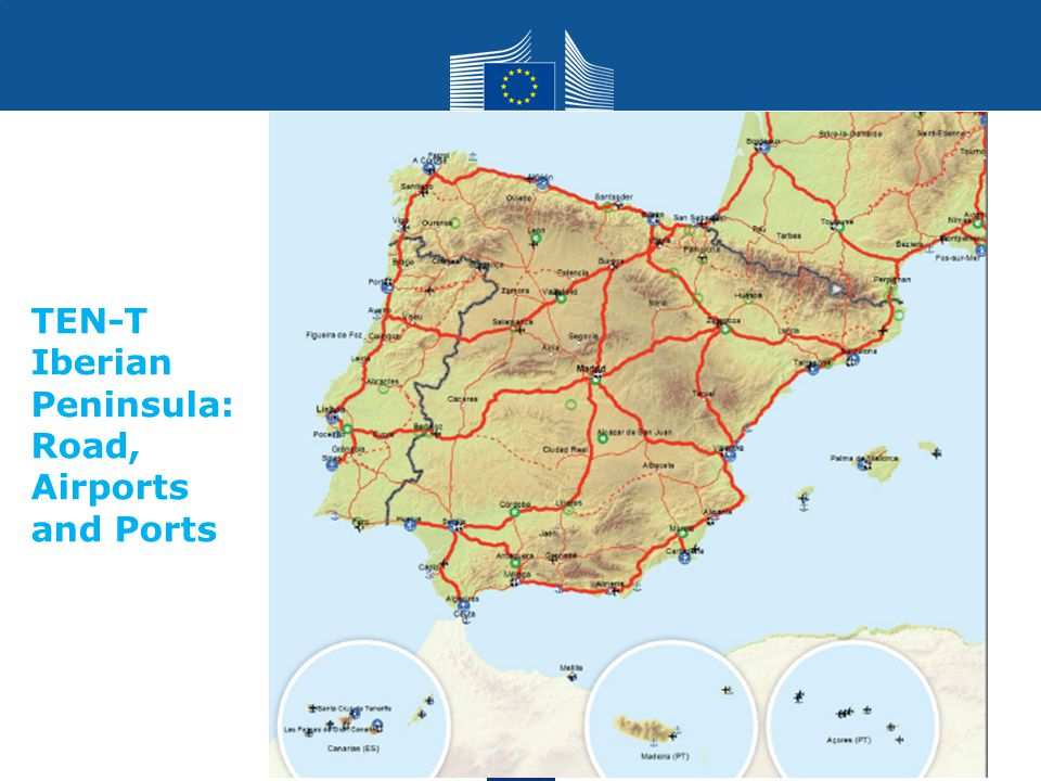 TEN-T Iberian Peninsula: Road, Airports and Ports
