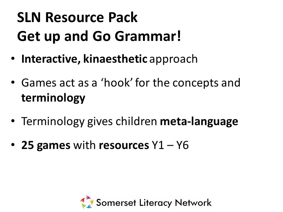 SLN Resource Pack Get up and Go Grammar!