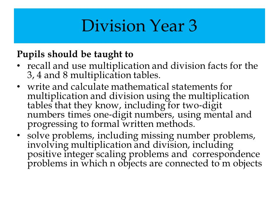 Division Year 3 Pupils should be taught to