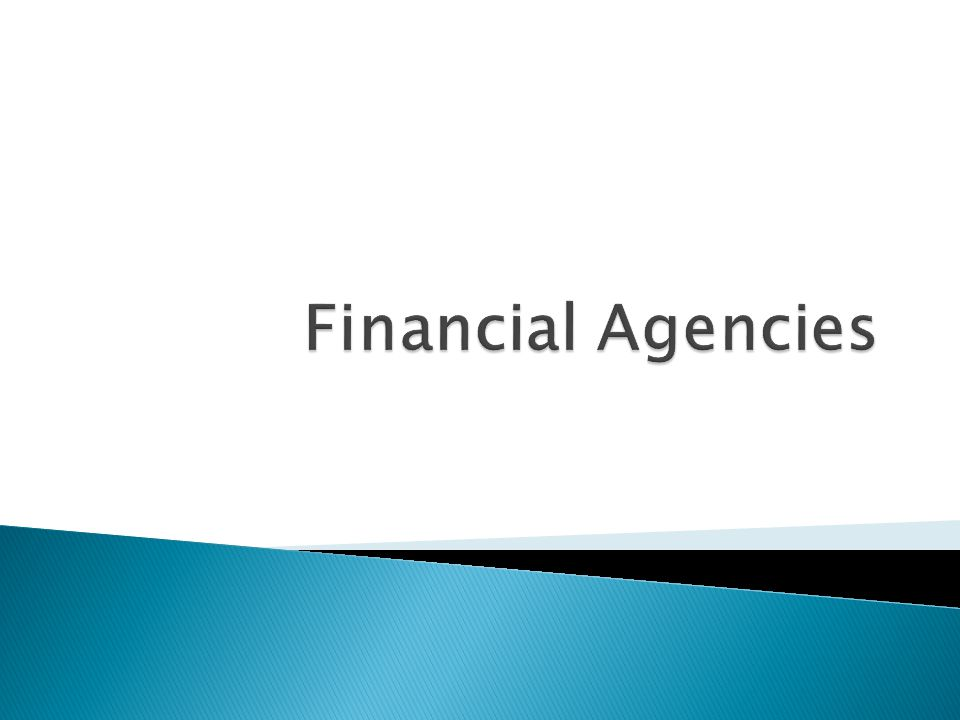 Financial Agencies