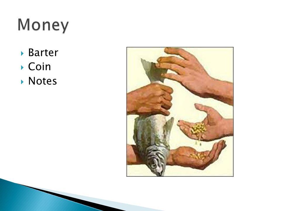 Money Barter Coin Notes