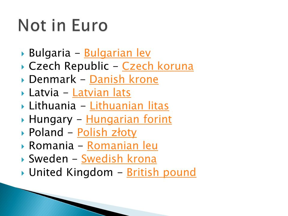 Not in Euro Bulgaria - Bulgarian lev Czech Republic - Czech koruna
