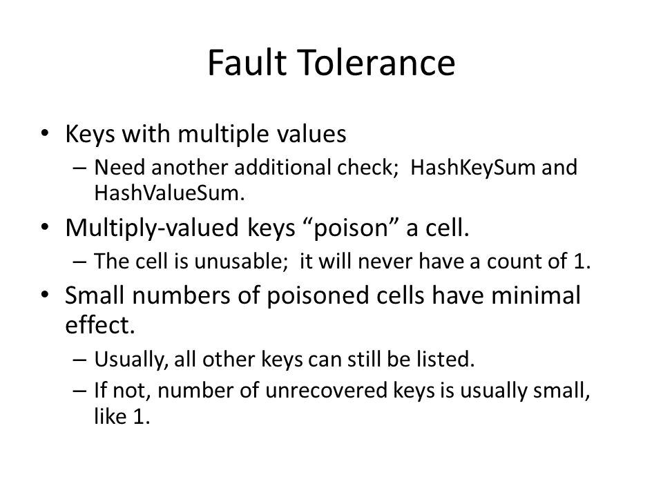 Fault Tolerance Keys with multiple values