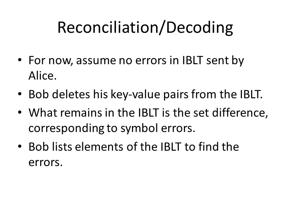 Reconciliation/Decoding