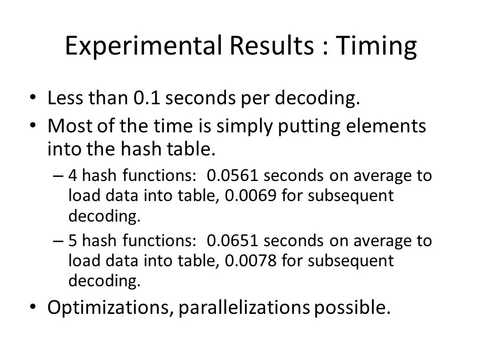 Experimental Results : Timing