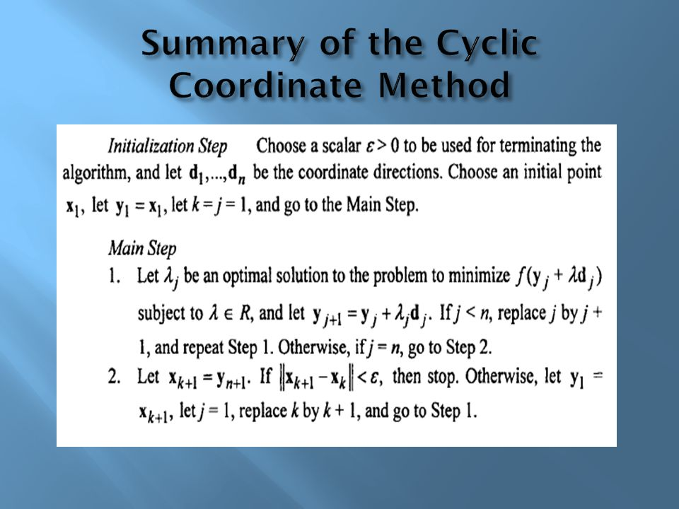 Summary of the Cyclic Coordinate Method