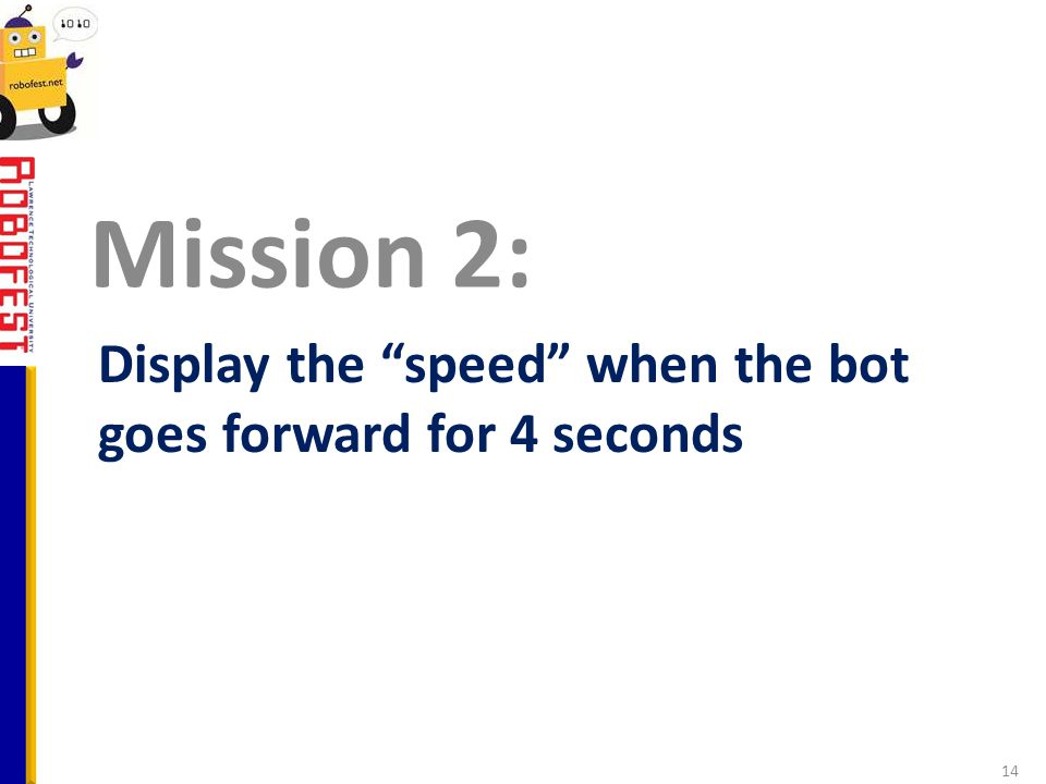 Display the speed when the bot goes forward for 4 seconds