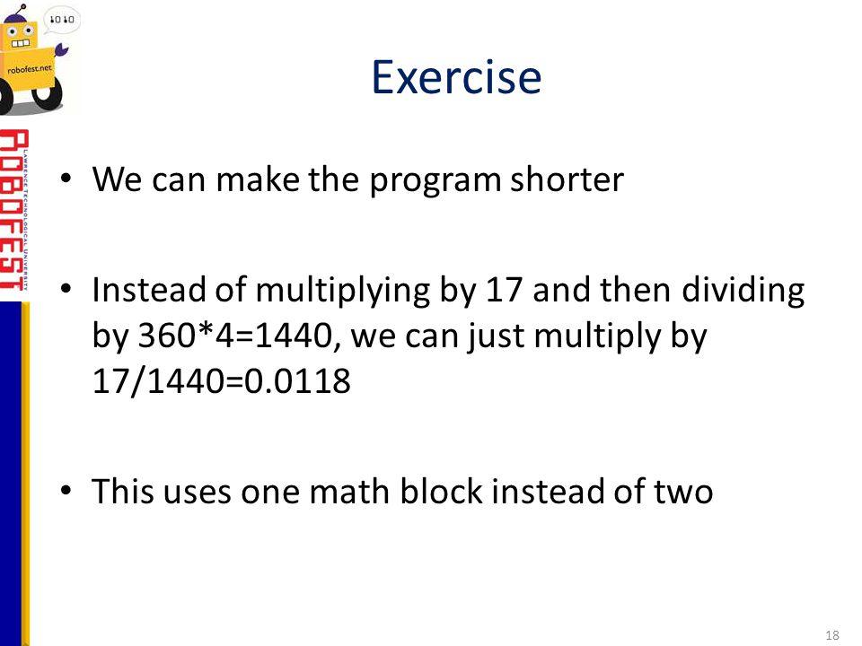 Exercise We can make the program shorter