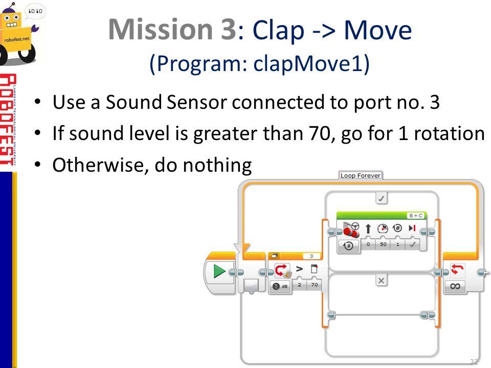 Mission 3: Clap -> Move (Program: clapMove1)