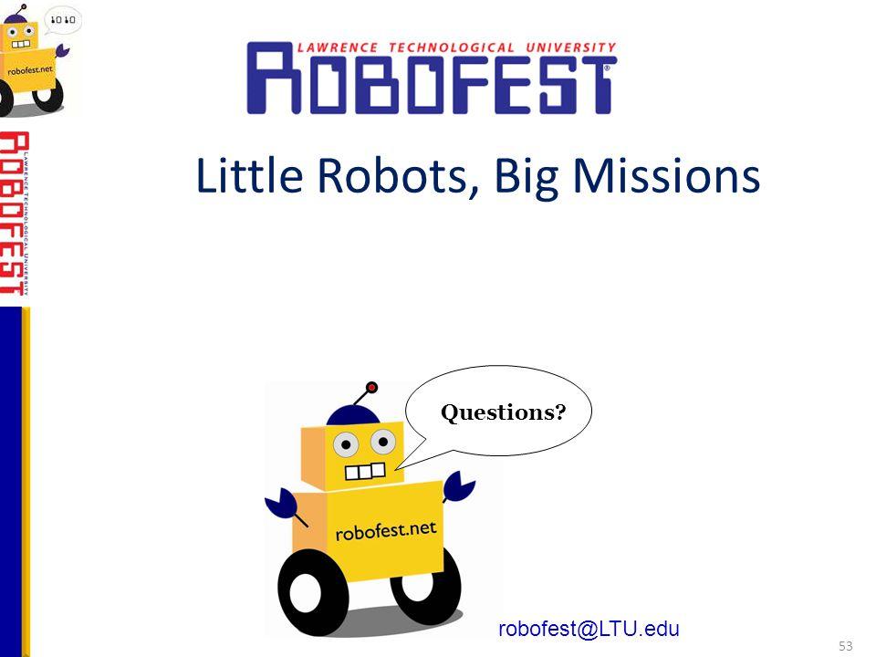 Little Robots, Big Missions