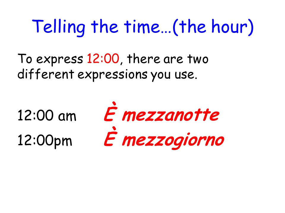 Telling the time…(the hour)