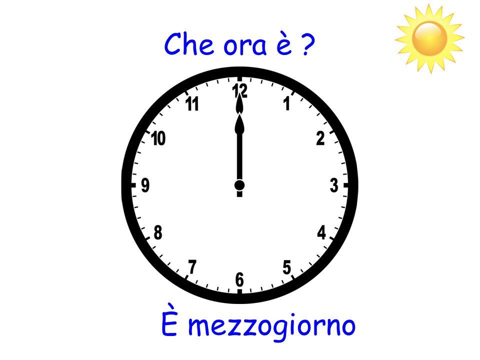 Che ora è È mezzogiorno