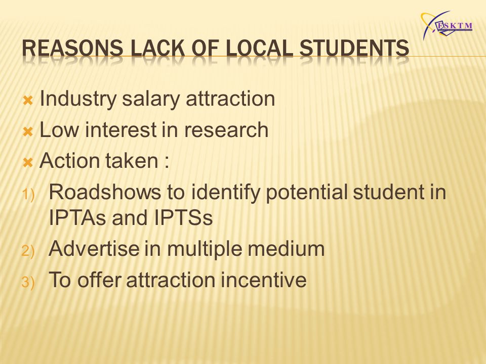 REASONS LACK OF LOCAL STUDENTS