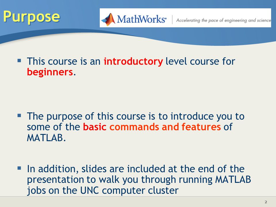 Purpose This course is an introductory level course for beginners.