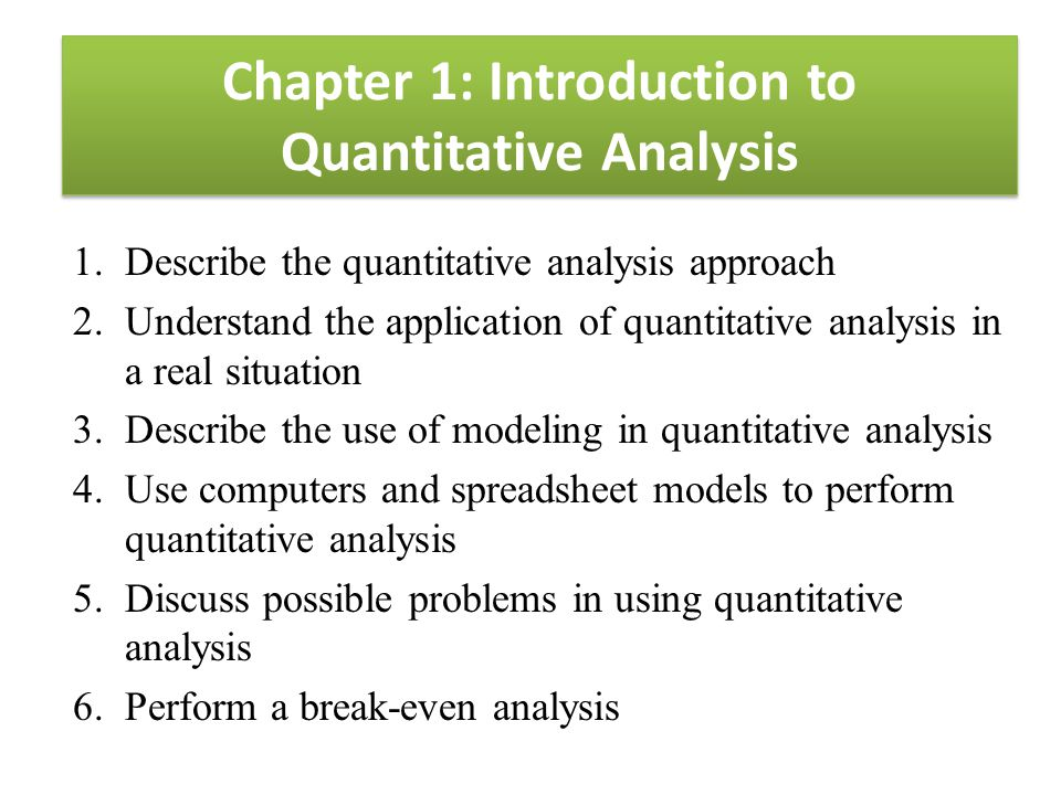 Chapter 1: Introduction to Quantitative Analysis