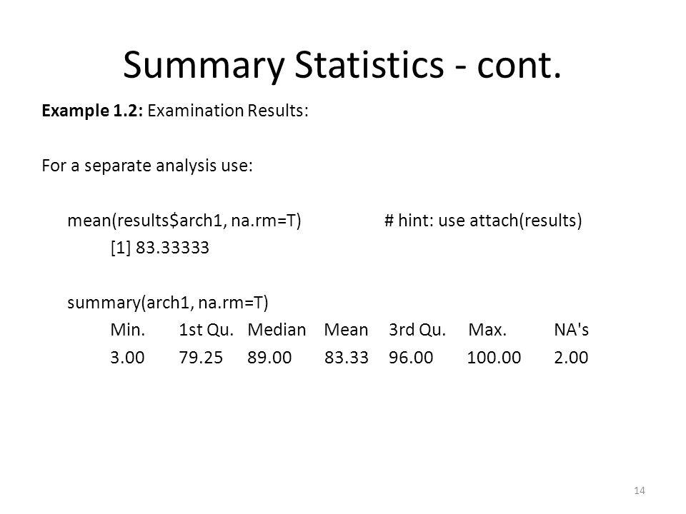 Summary Statistics - cont.
