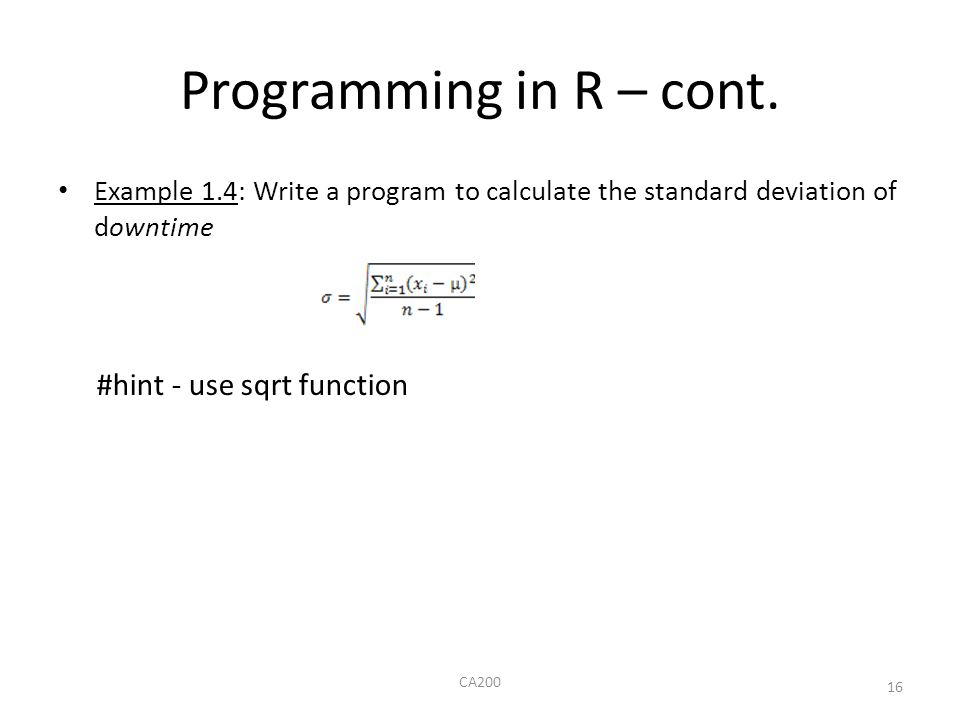 Programming in R – cont. #hint - use sqrt function