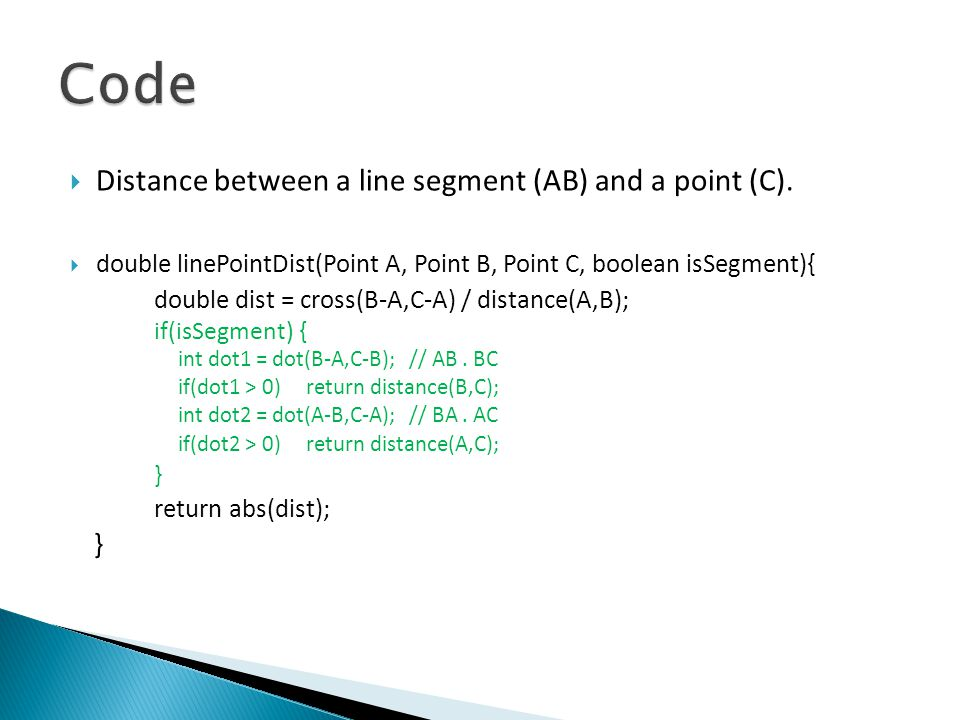 Code Distance between a line segment (AB) and a point (C).