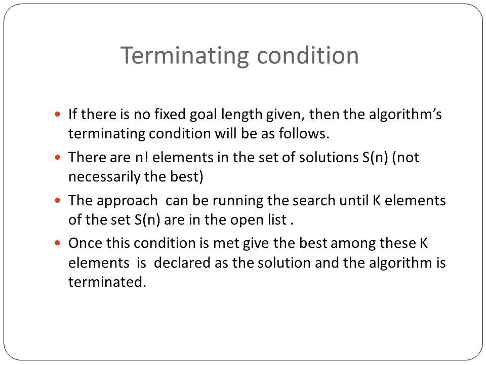 Terminating condition