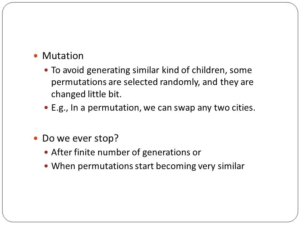 Mutation Do we ever stop