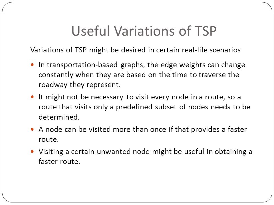 Useful Variations of TSP