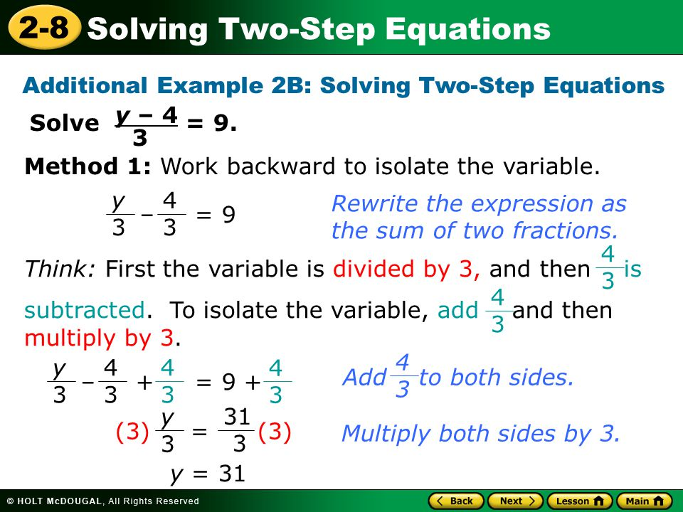 Additional Example 2B: Solving Two-Step Equations