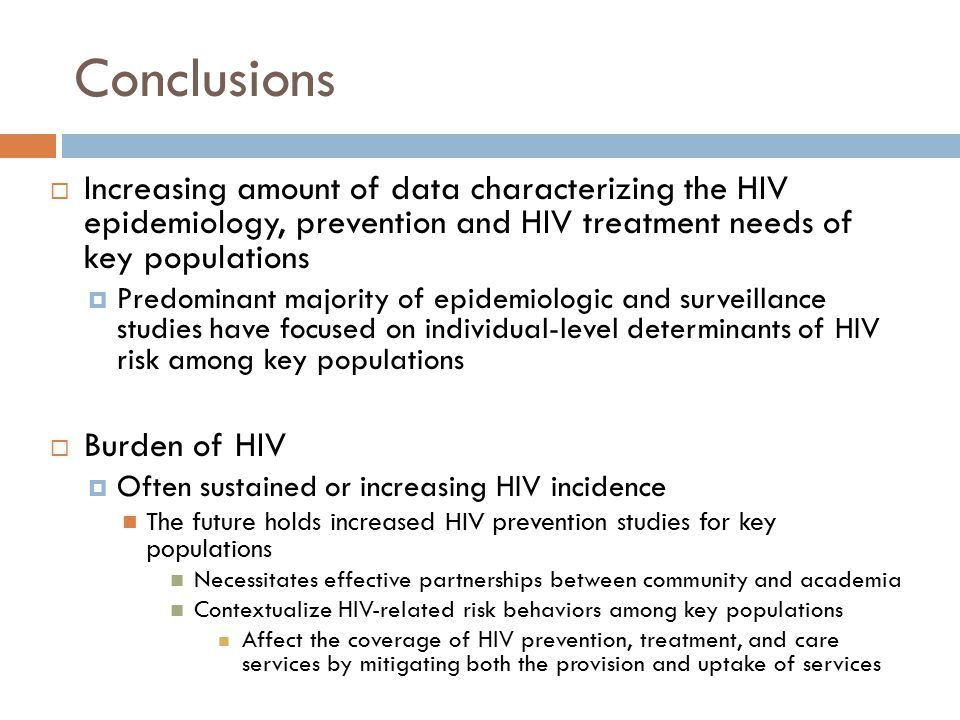 Conclusions Increasing amount of data characterizing the HIV epidemiology, prevention and HIV treatment needs of key populations.