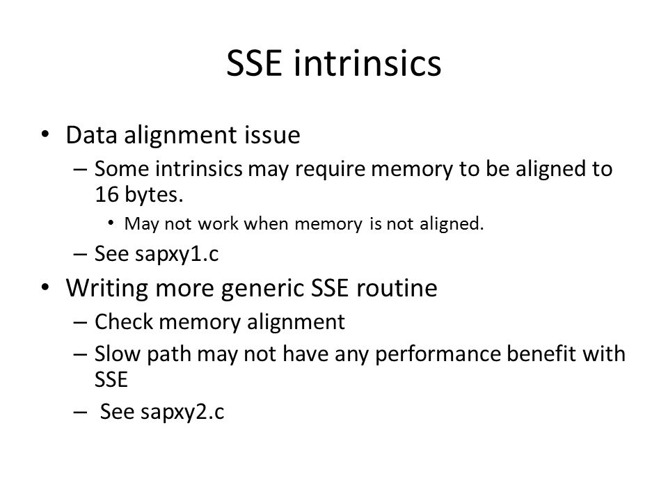 SSE intrinsics Data alignment issue Writing more generic SSE routine