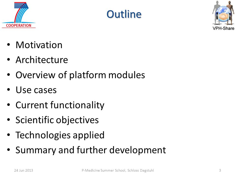 Outline Motivation Architecture Overview of platform modules Use cases