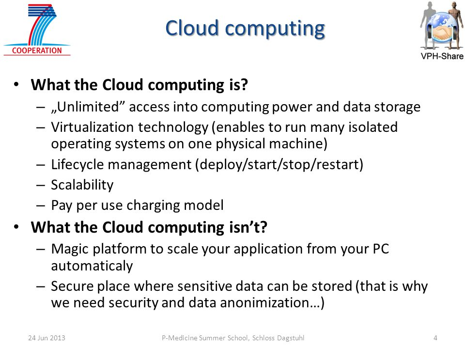 Cloud computing What the Cloud computing is