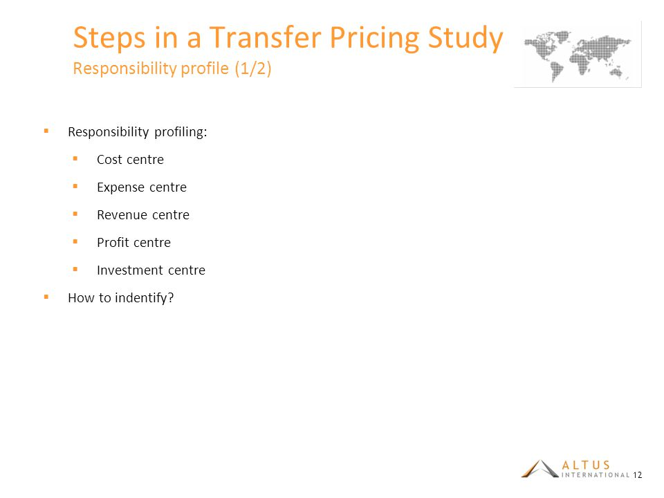 Steps in a Transfer Pricing Study Responsibility profile (1/2)