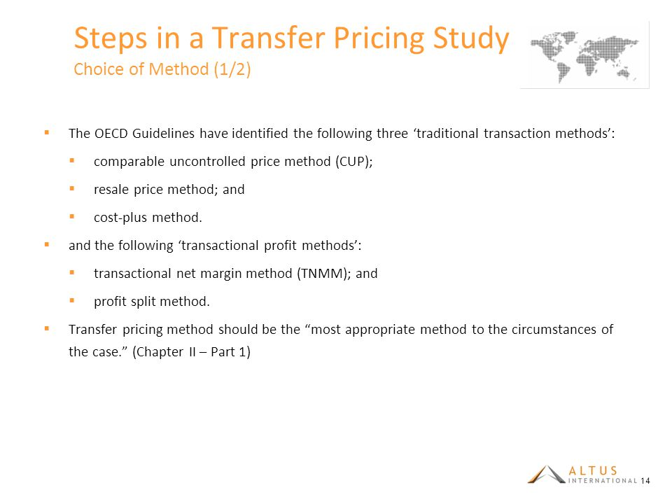 Steps in a Transfer Pricing Study Choice of Method (1/2)