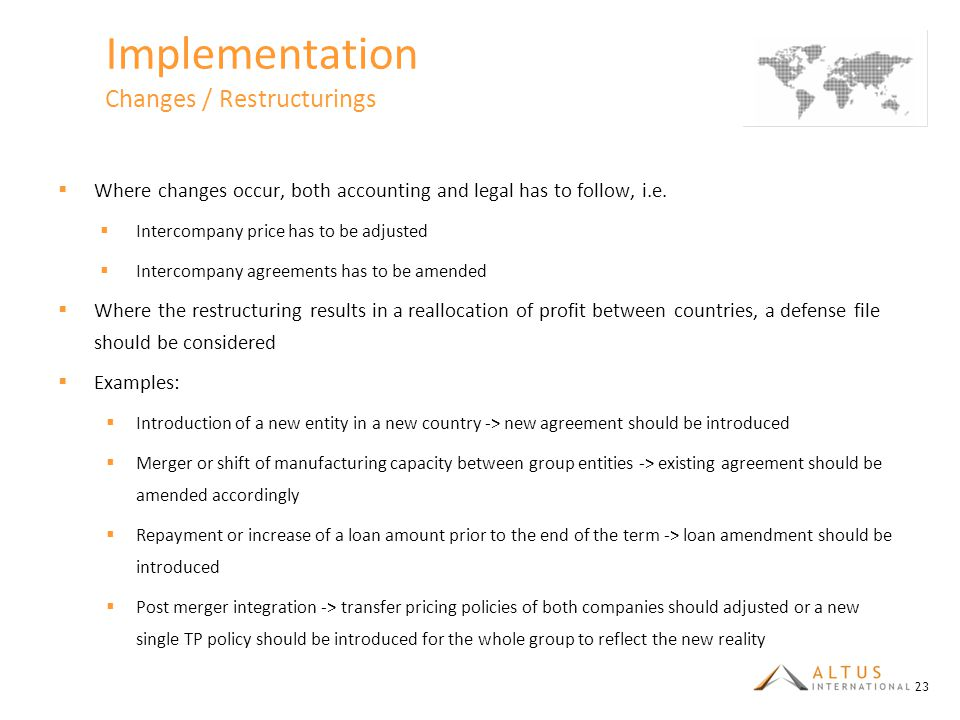 Implementation Changes / Restructurings