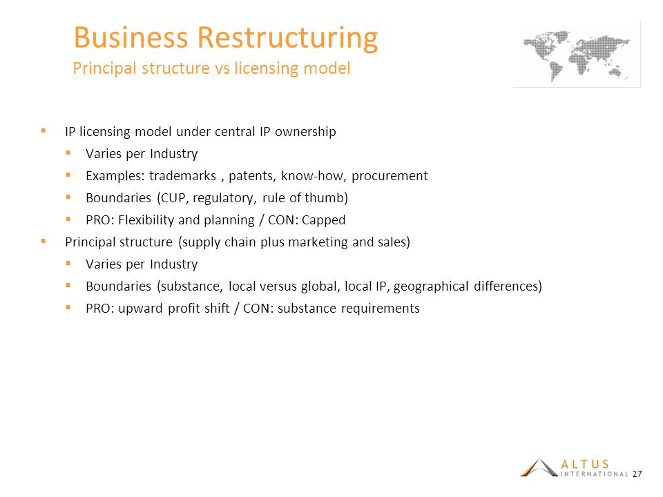 Business Restructuring Principal structure vs licensing model