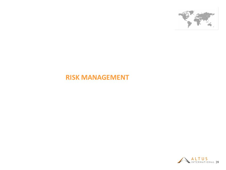 RISK MANAGEMENT 39