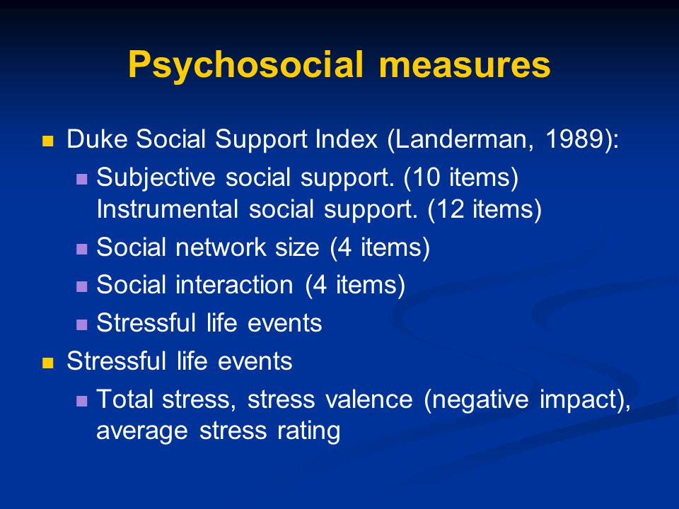 Psychosocial measures