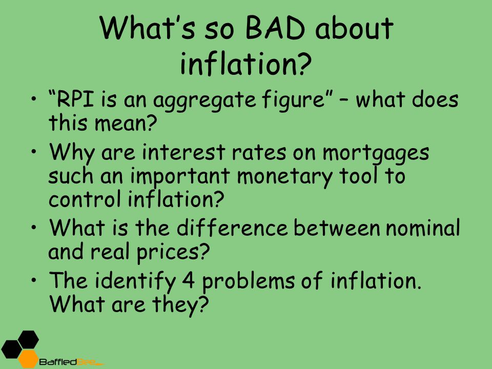 What's so BAD about inflation