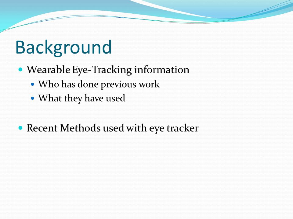 Background Wearable Eye-Tracking information