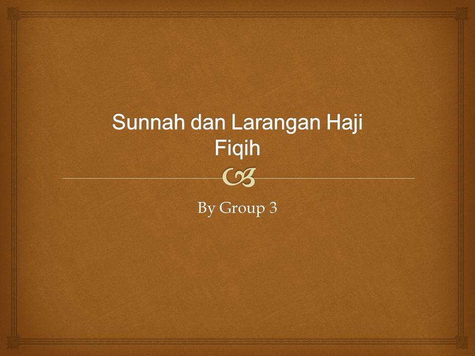 Sunnah dan Larangan Haji Fiqih