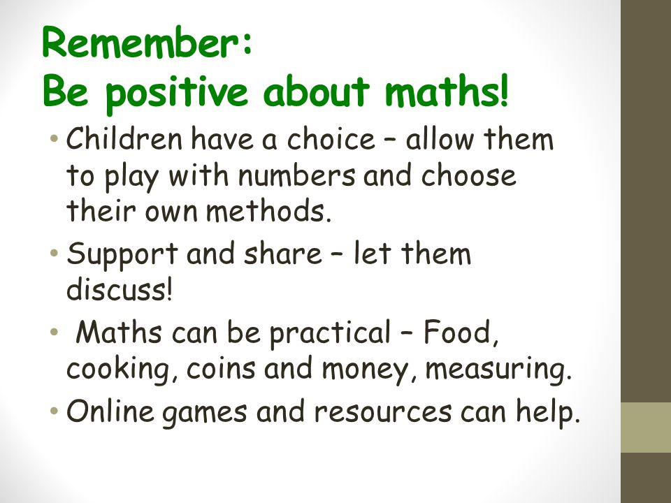 Remember: Be positive about maths!