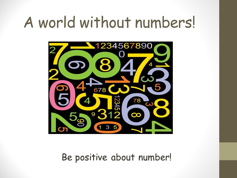A world without numbers!