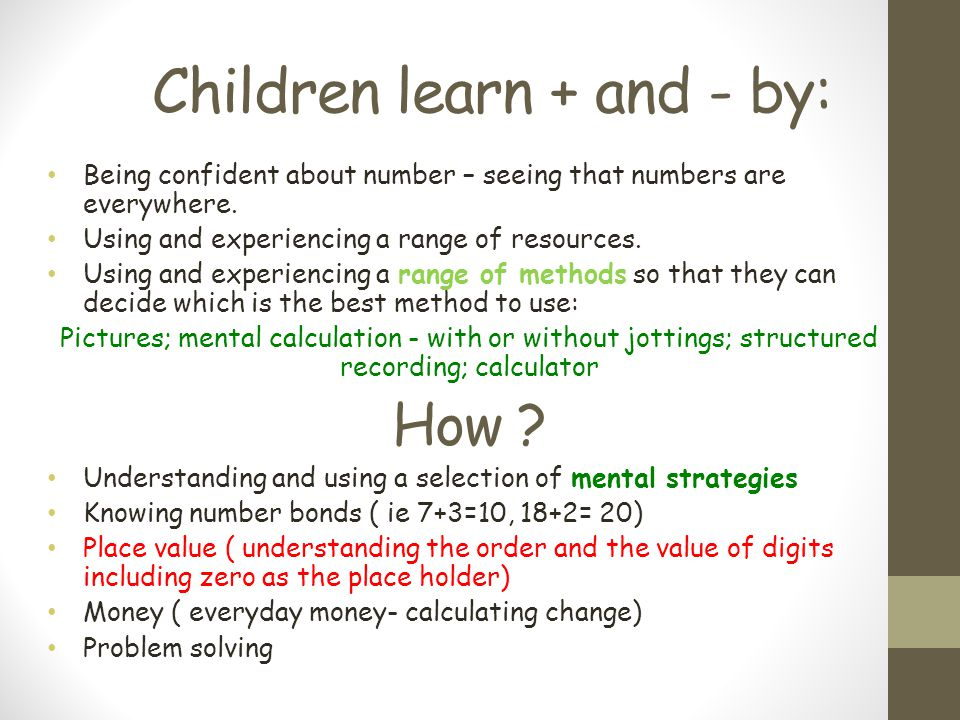 Children learn + and - by: