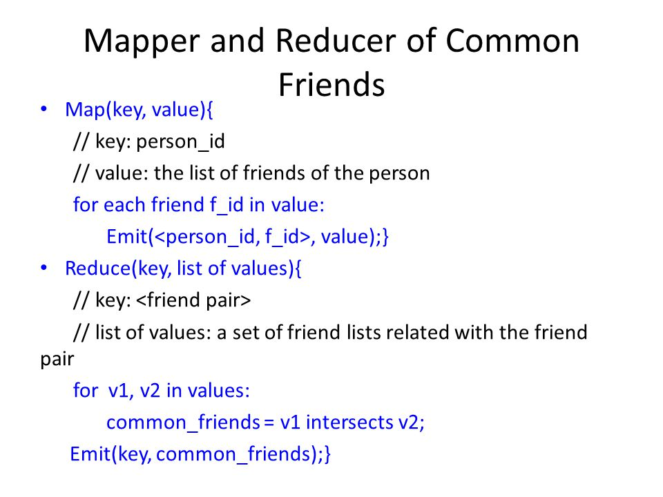 Mapper and Reducer of Common Friends