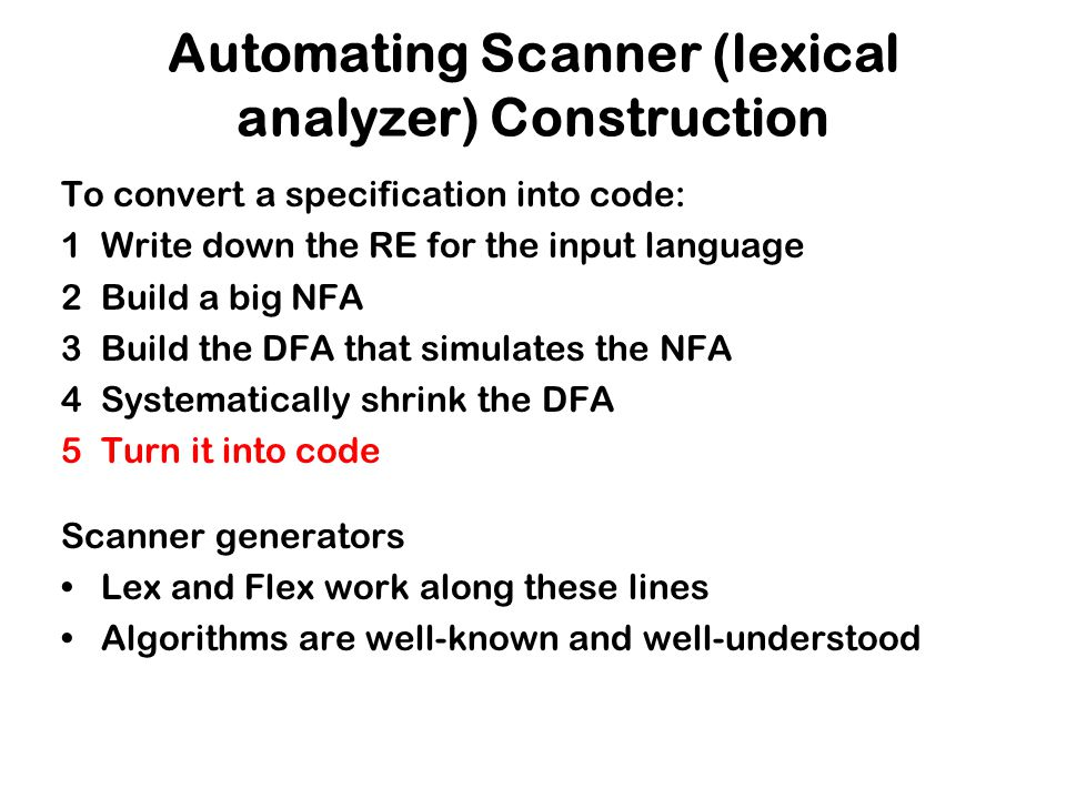 Automating Scanner (lexical analyzer) Construction