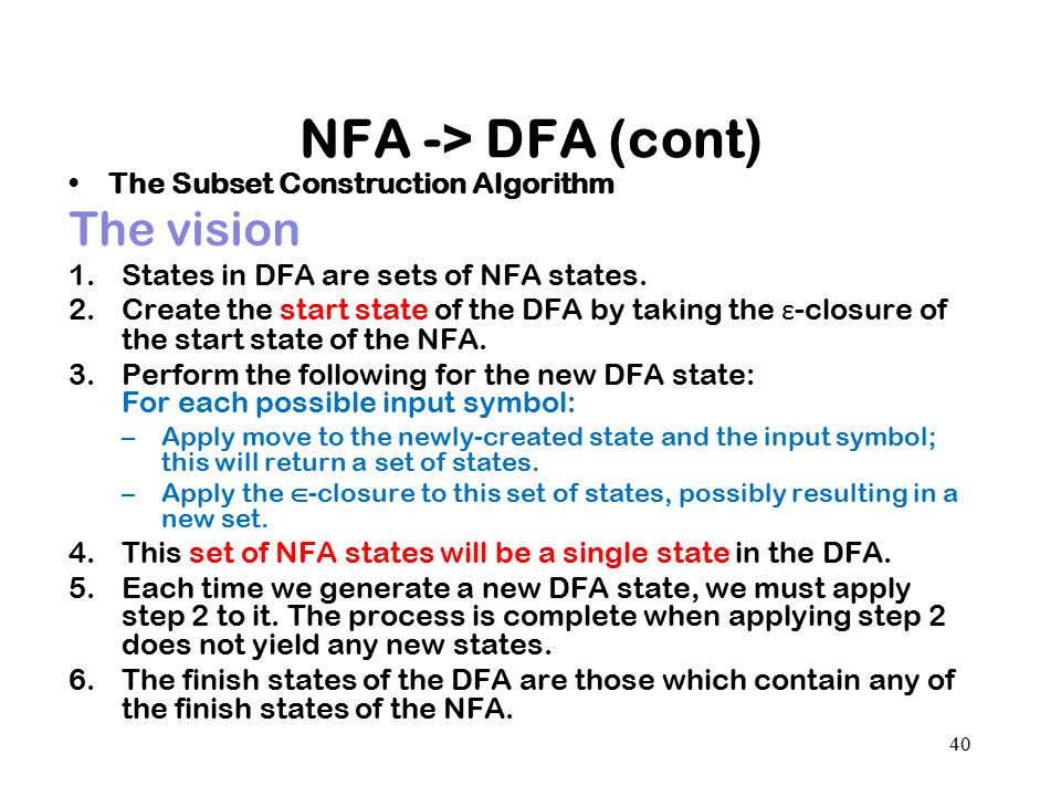 NFA -> DFA (cont) The vision The Subset Construction Algorithm