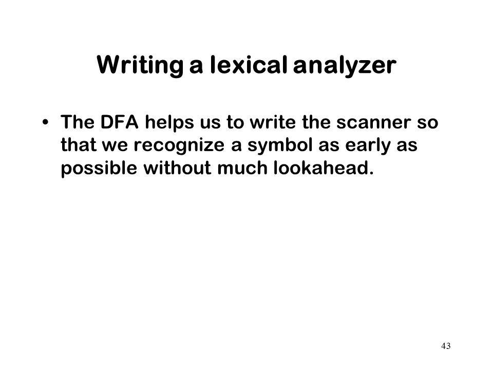 Writing a lexical analyzer