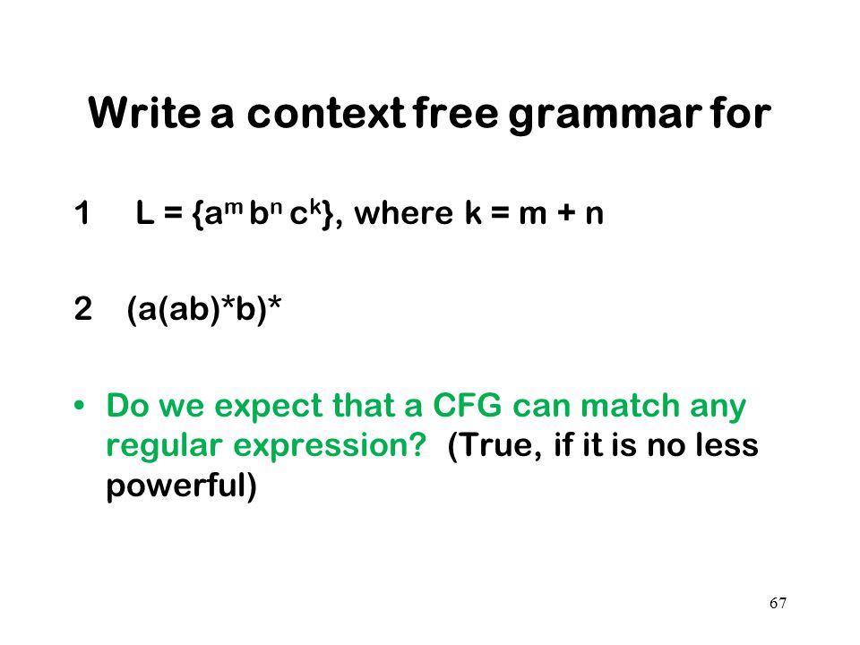 Write a context free grammar for