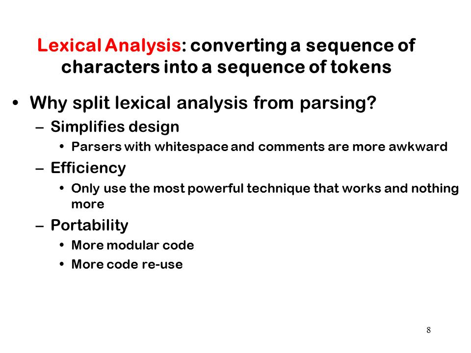 Why split lexical analysis from parsing