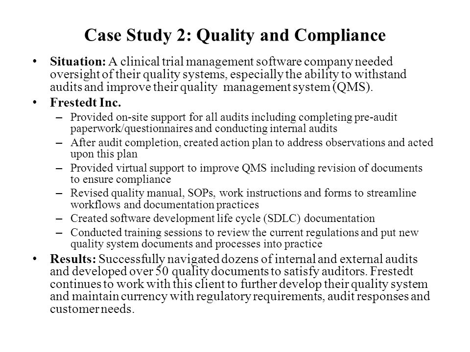 Case Study 2: Quality and Compliance