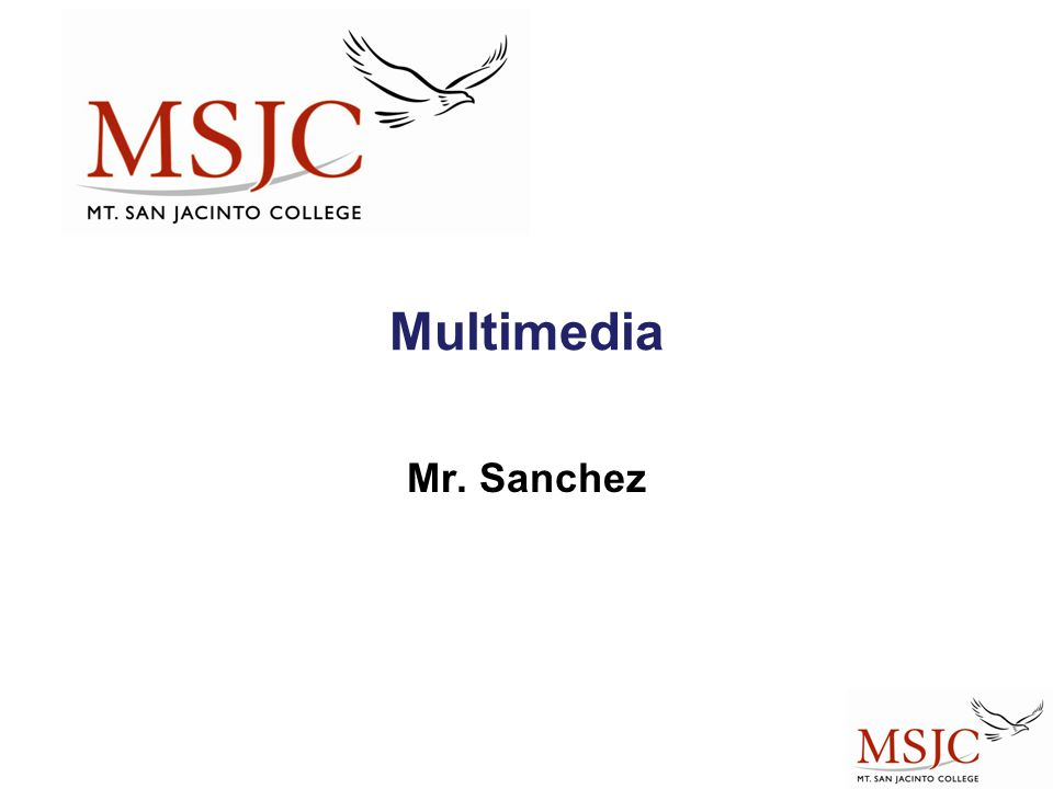 Multimedia Mr. Sanchez